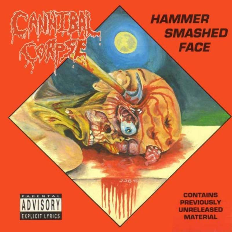 chronique Cannibal Corpse - Hammer Smashed Face