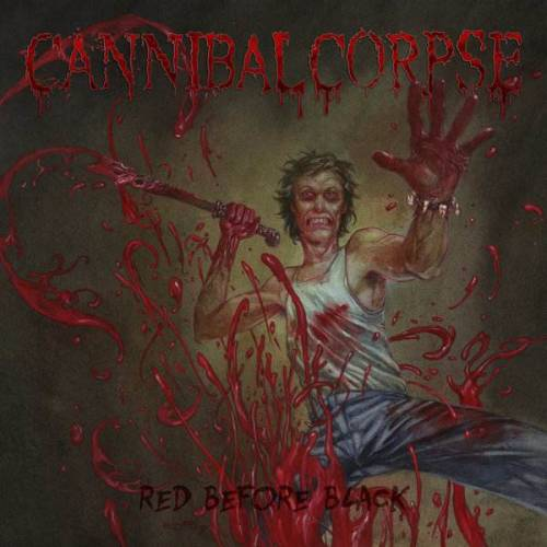 chronique Cannibal Corpse - Red Before Black