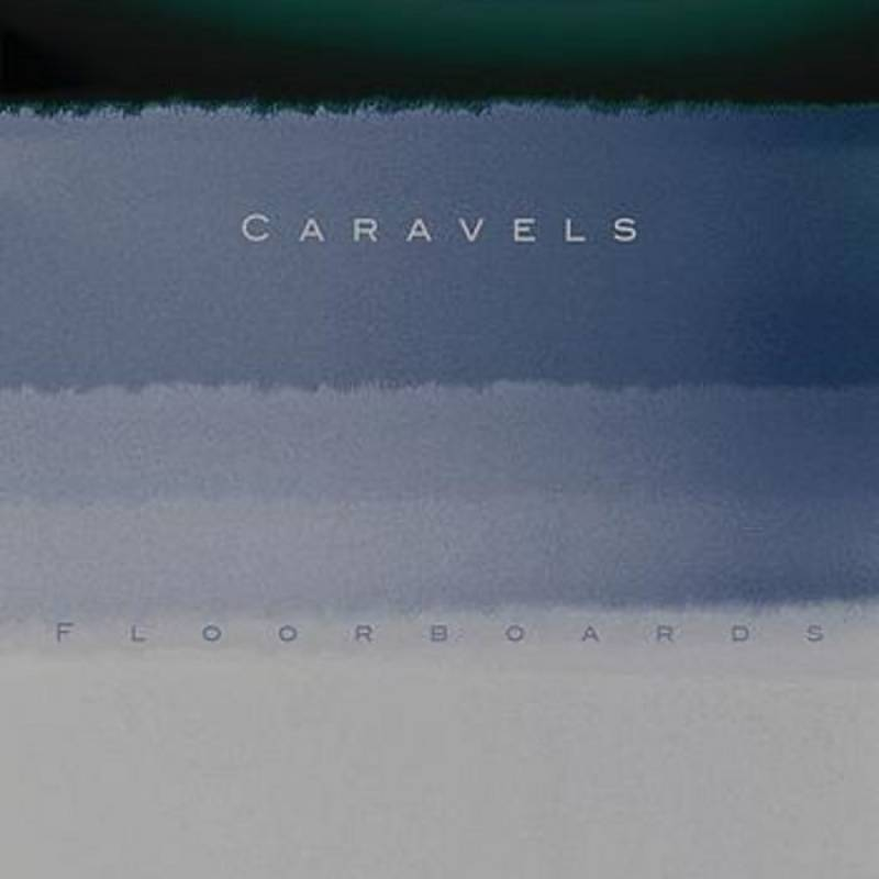 chronique Caravels - Floorboards