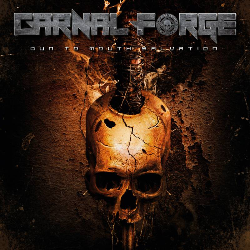 chronique Carnal Forge - Gun to mouth salvation