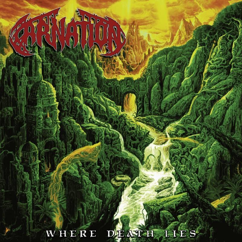 chronique Carnation - Where Death Lies