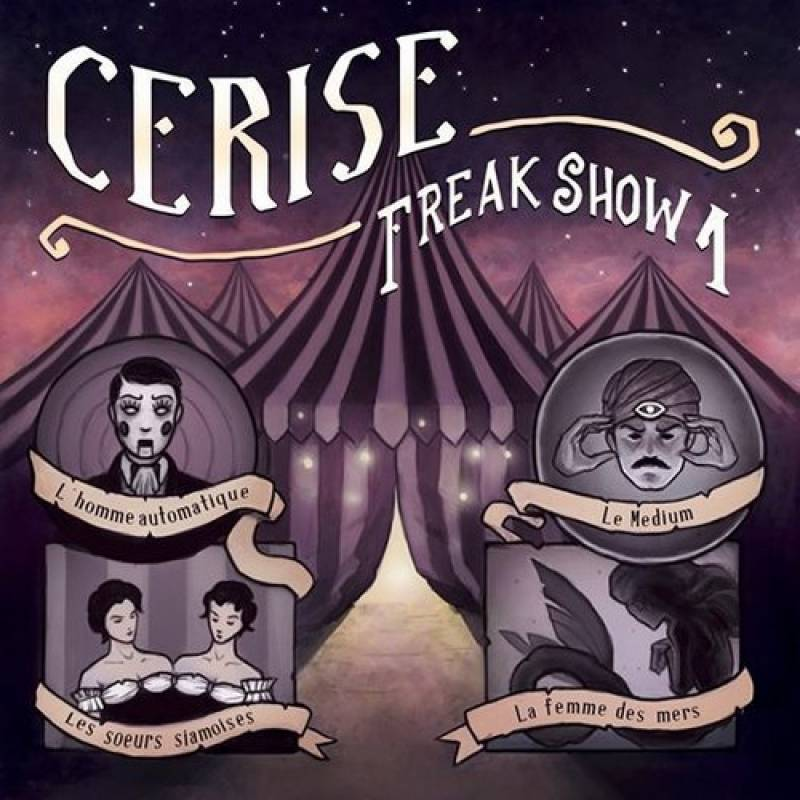 chronique Cerise - Freak Show 1