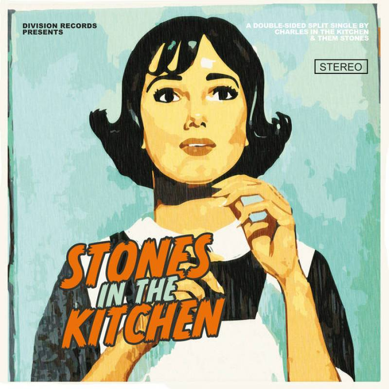 chronique Charles In The Kitchen + Them Stones - Stones in the kitchen
