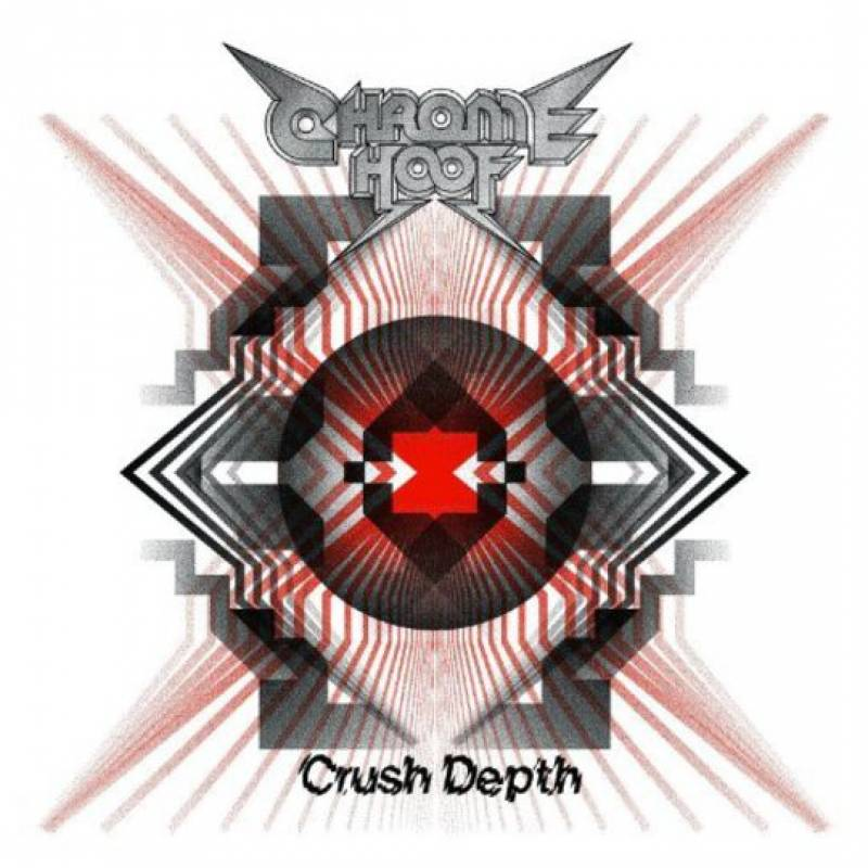 chronique Chrome Hoof - Crush Depth