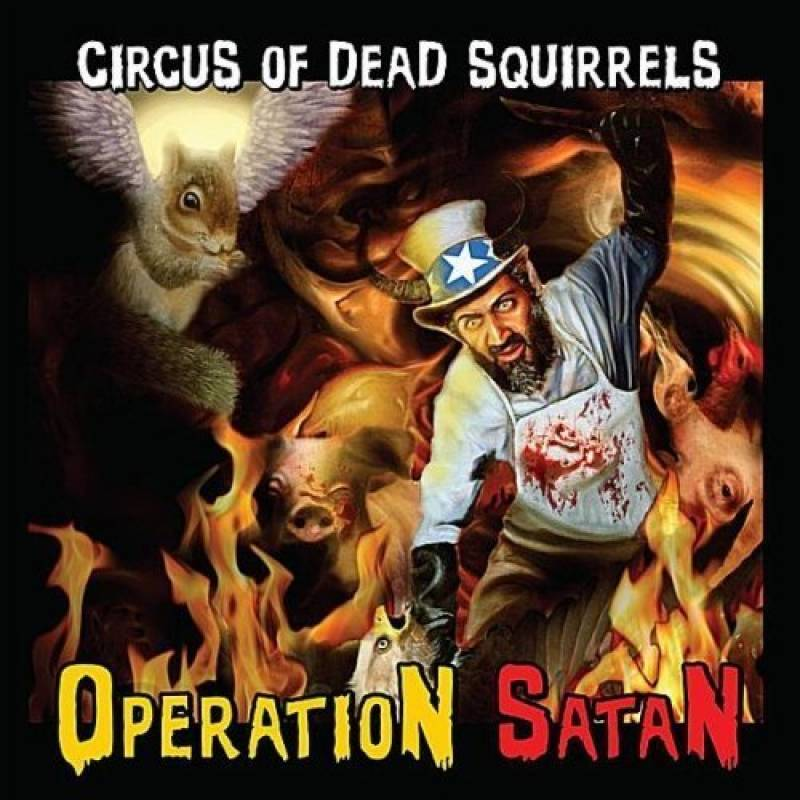 chronique Circus Of Dead Squirrels - Operation Satan