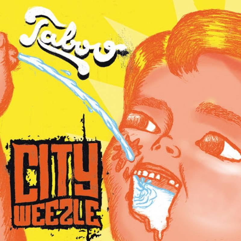 chronique City Weezle - Taboo