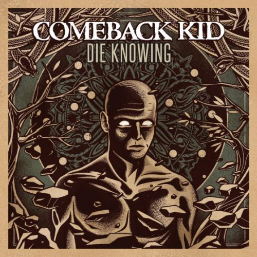 chronique Comeback Kid - Die Knowing