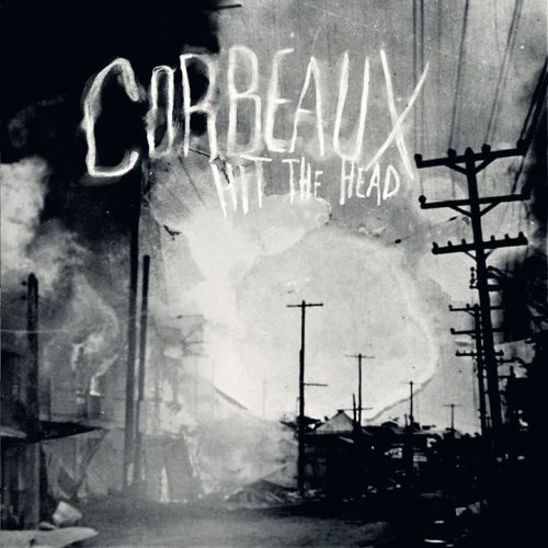 chronique Corbeaux - Hit the head