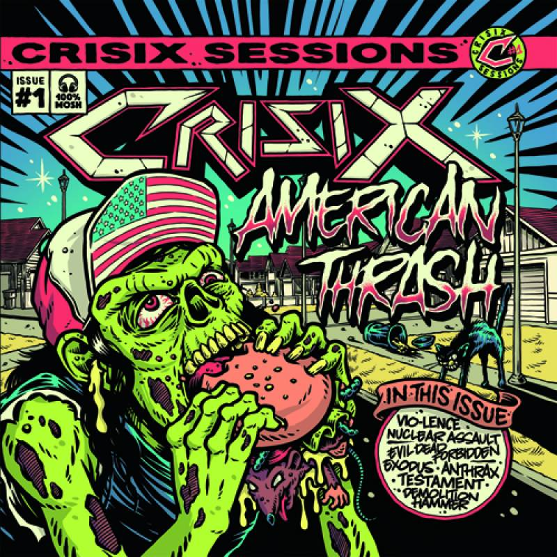 chronique Crisix - Sessions: #1 American Thrash