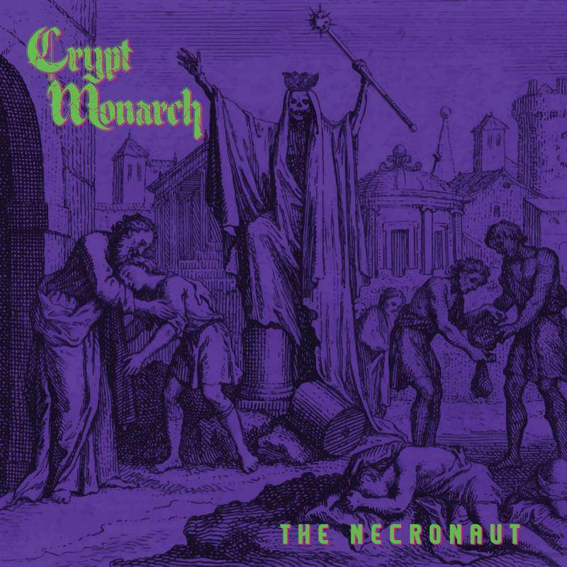 chronique Crypt Monarch - The Necronaut