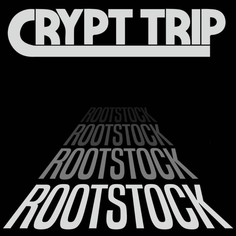 chronique Crypt Trip - Rootstock
