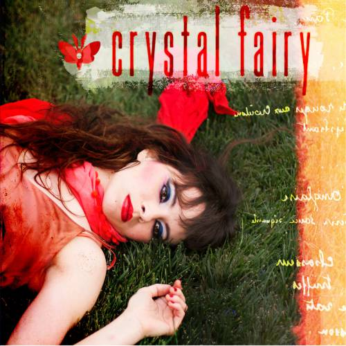 chronique Crystal Fairy - Crystal Fairy