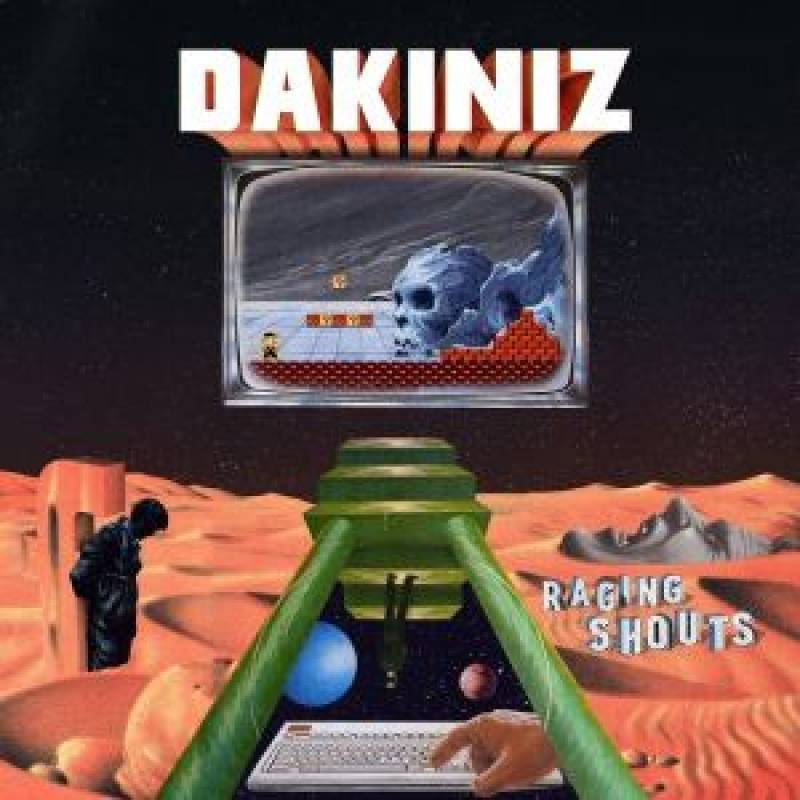 chronique Dakiniz - Raging Shouts