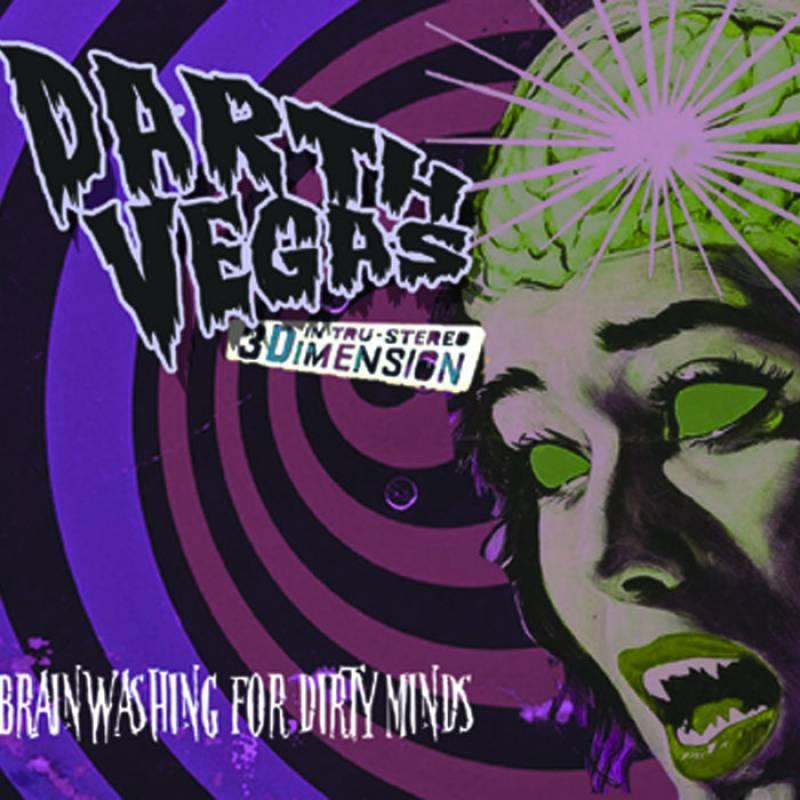 chronique Darth Vegas - Brainwashing for Dirty Minds