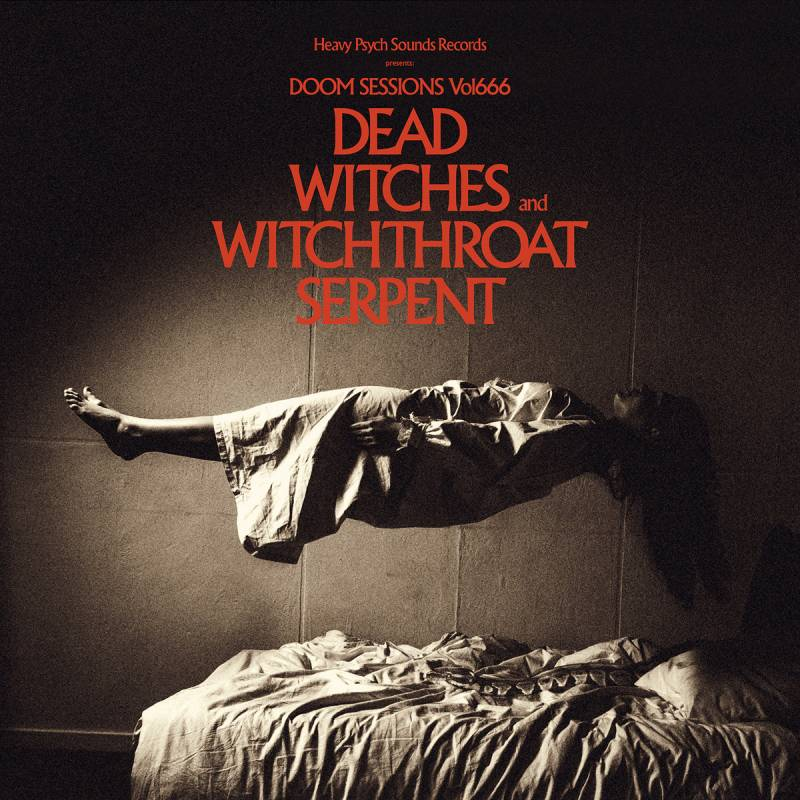 chronique Dead Witches + Witchthroat Serpent - Doom Sessions Vol.666