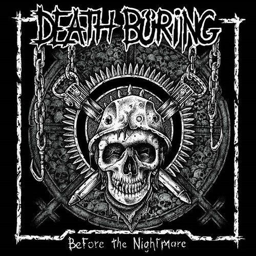 chronique Death Büring - Before The Nightmare