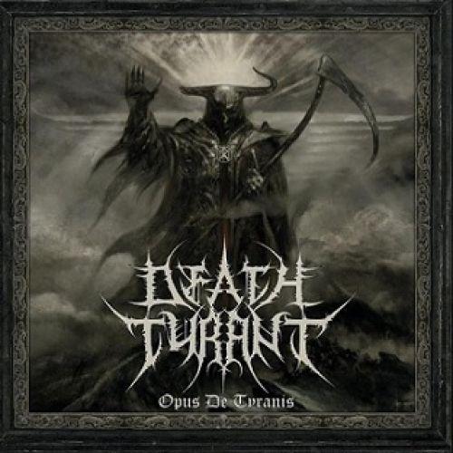 chronique Death Tyrant - Opus de Tyranis