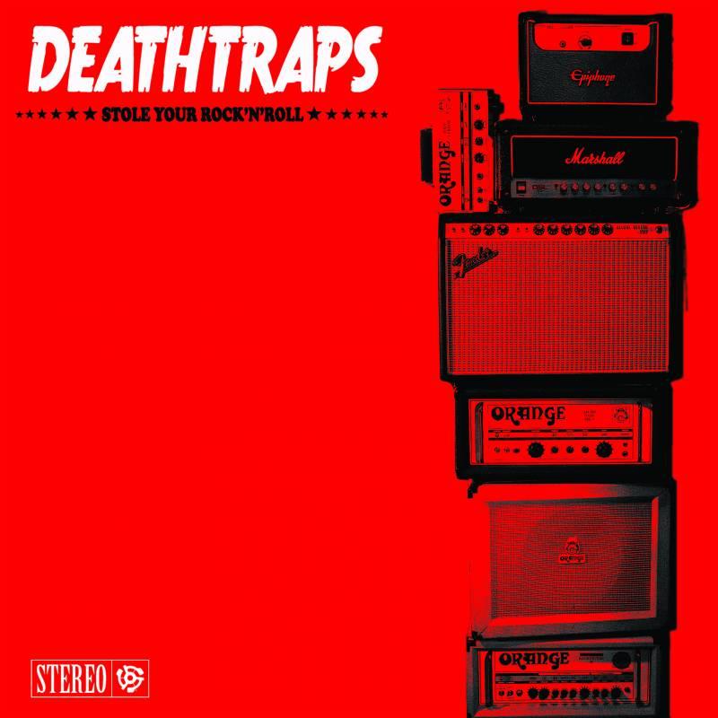 chronique Deathtraps - Stole your rock'n'roll