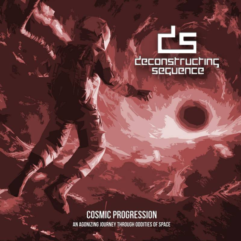 chronique Deconstructing Sequence - Cosmic Progression: An Agonizing Journey Through Oddities of Space