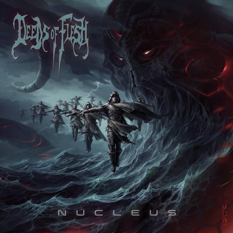 chronique Deeds Of Flesh - Nucleus