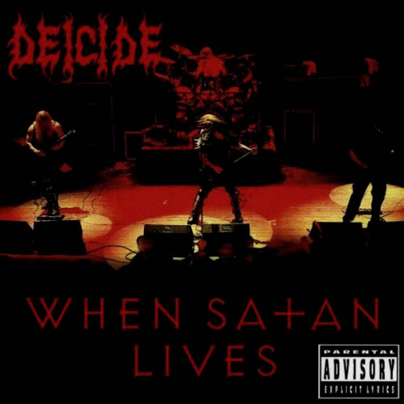 chronique Deicide - When Satan Lives