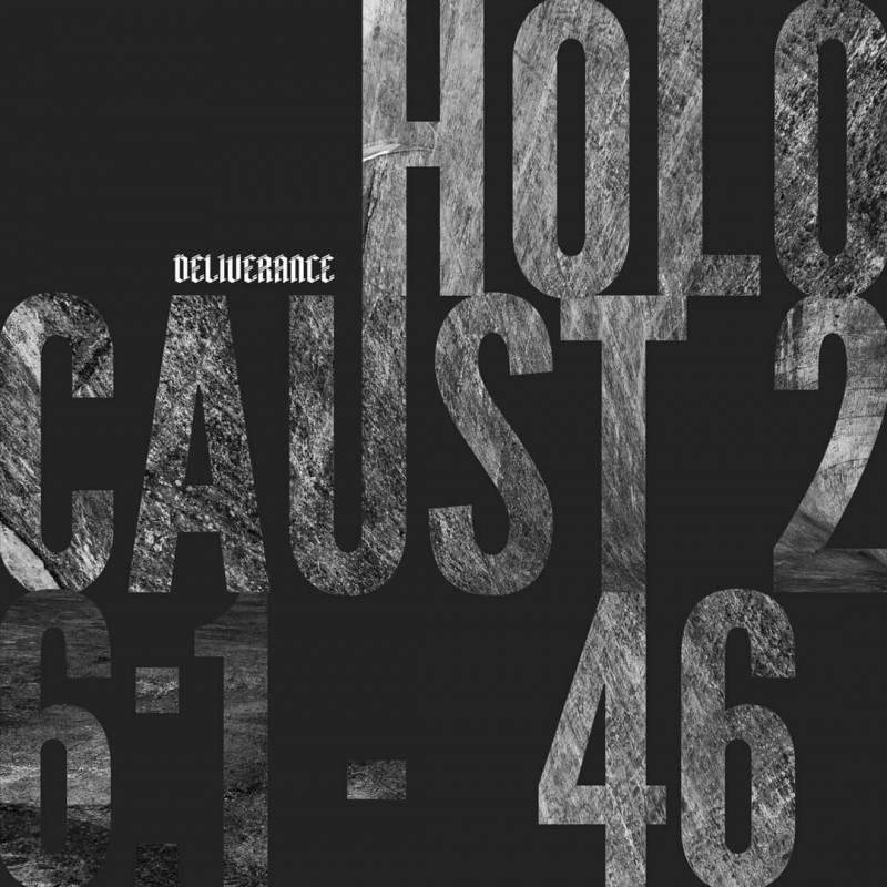 chronique Deliverance - Holocaust 26:1 -46