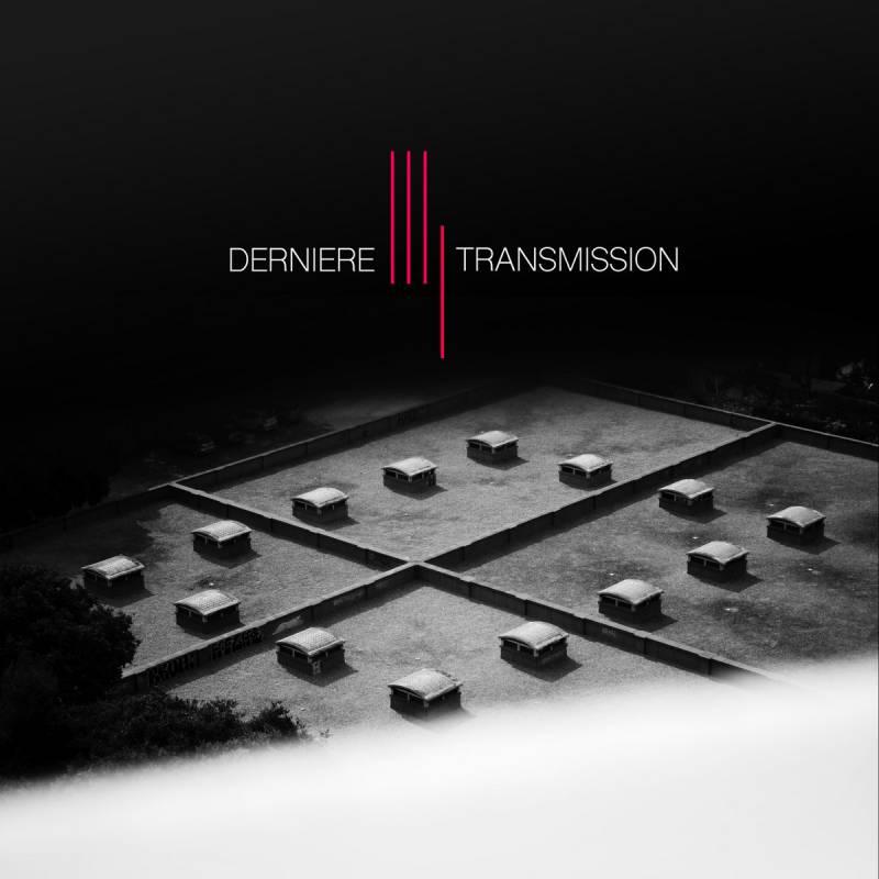chronique Dernière Transmission - Dernière transmission