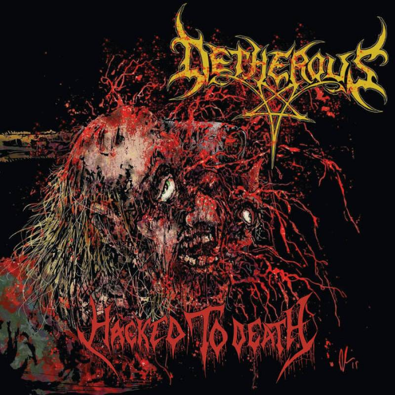 chronique Detherous - Hacked to Death