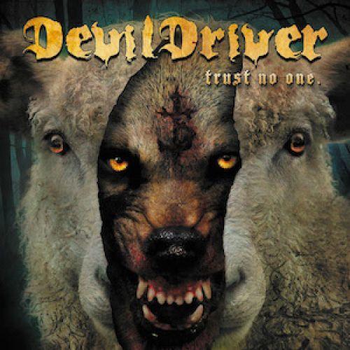chronique Devildriver - Trust No One