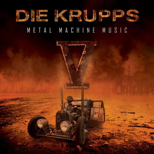 chronique Die Krupps - V - Metal Machine Music