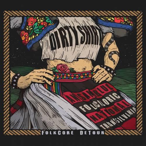 chronique Dirty Shirt - FolkCore DeTour