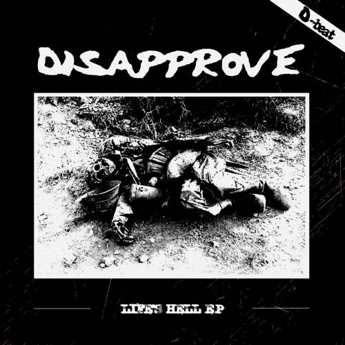 chronique Disapprove - Life's Hell