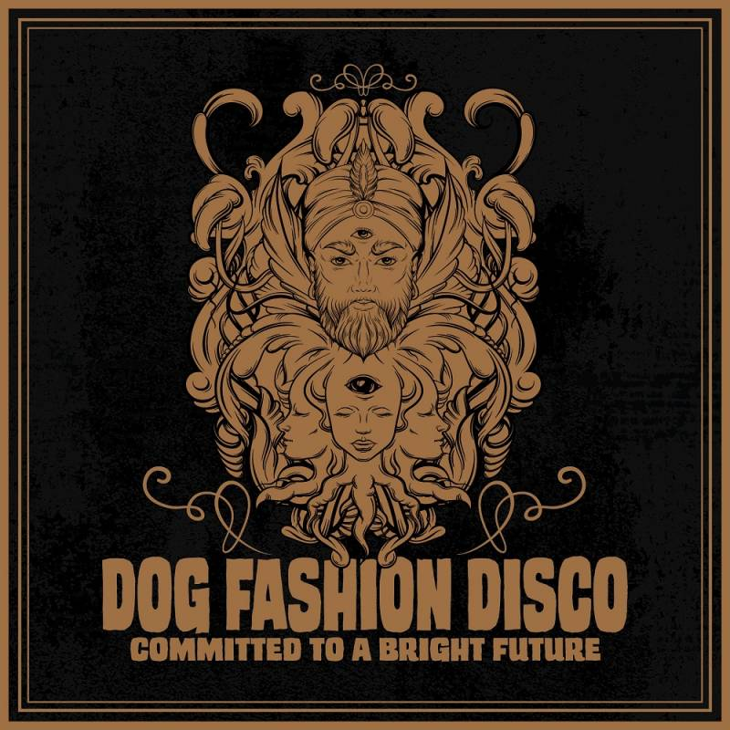 chronique Dog Fashion Disco - Committed to a Bright Future (remake)