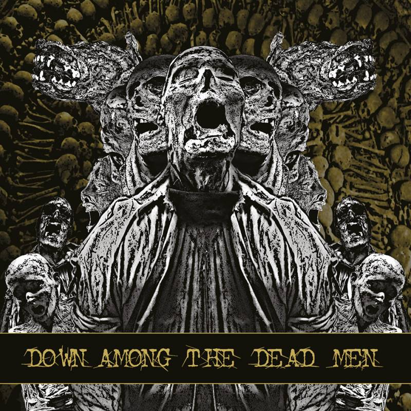 chronique Down Among The Dead Men - Down Among the Dead Men