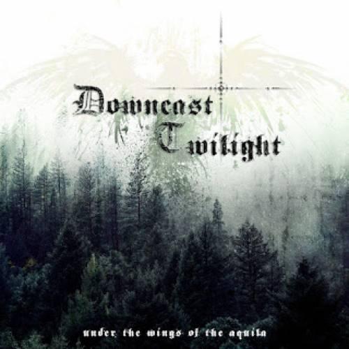 chronique Downcast Twilight - Under The Wings Of Aquila