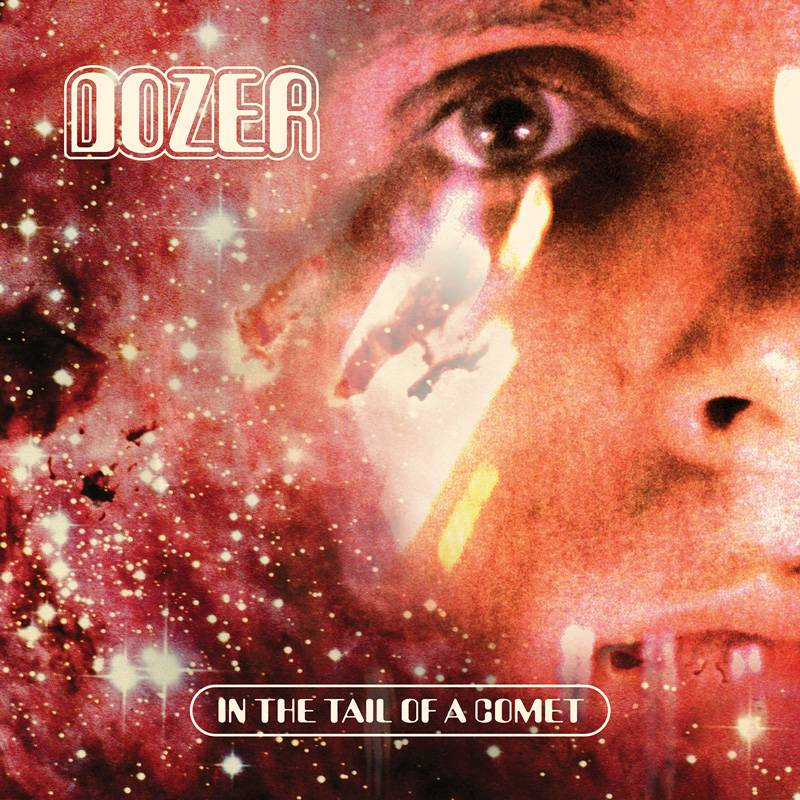 chronique Dozer - In The Tail Of A Comet (réédition)
