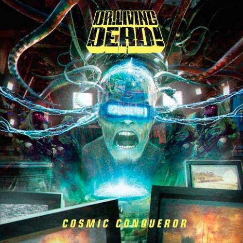 chronique Dr. Living Dead! - Cosmic Conqueror