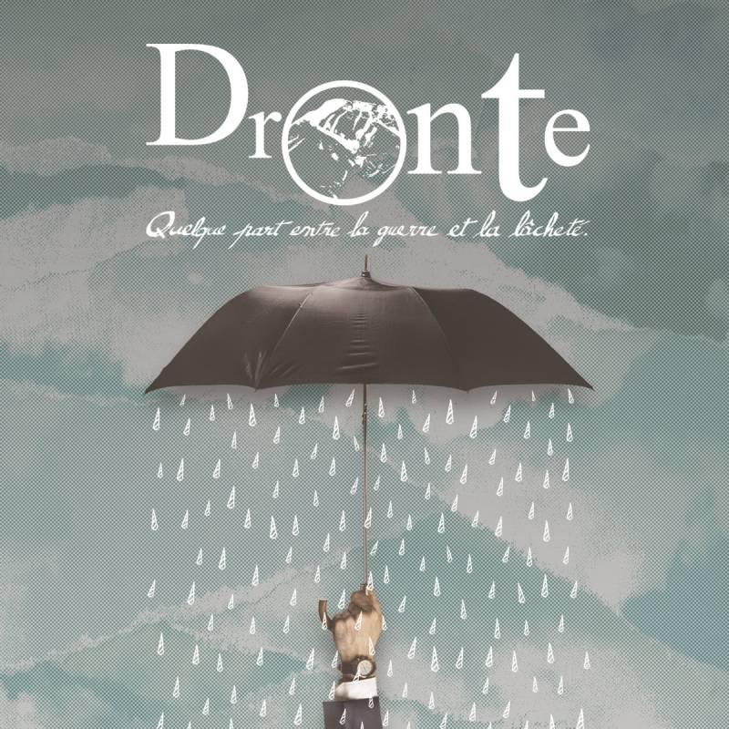 chronique Dronte - Quelque part entre la guerre et la lâcheté