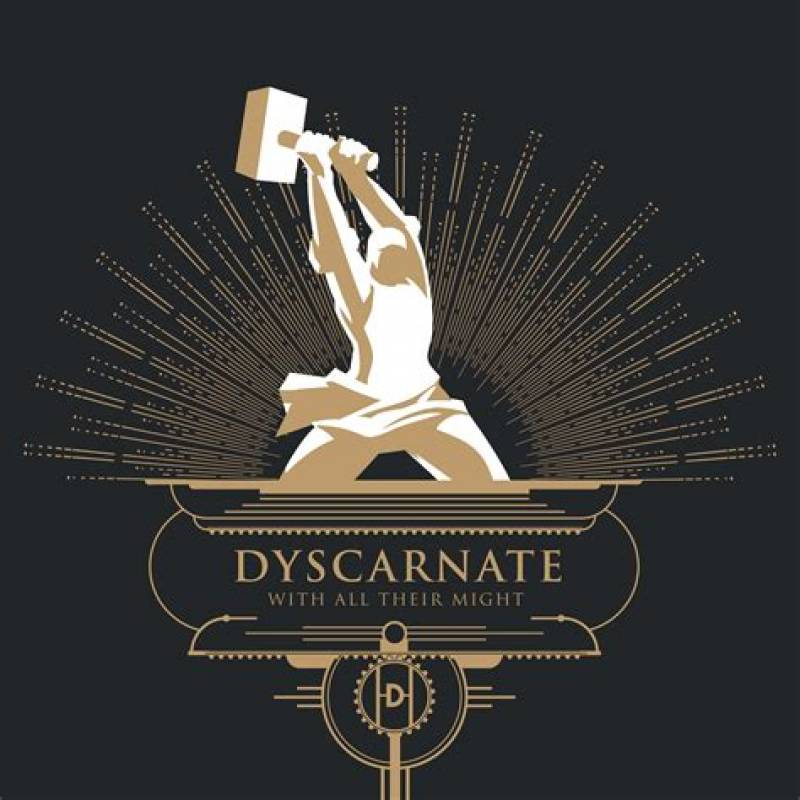 chronique Dyscarnate - With All Their Might