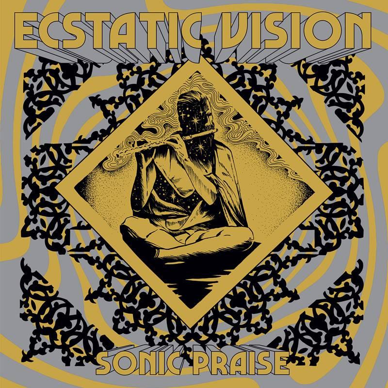 chronique Ecstatic Vision - Sonic Praise