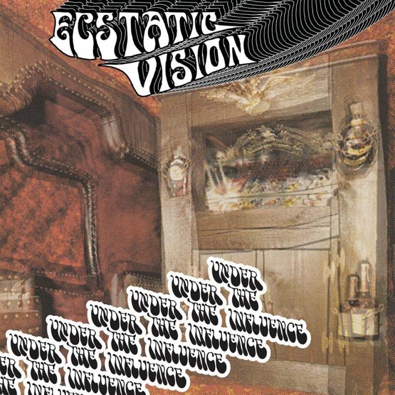 chronique Ecstatic Vision - Under The Influence