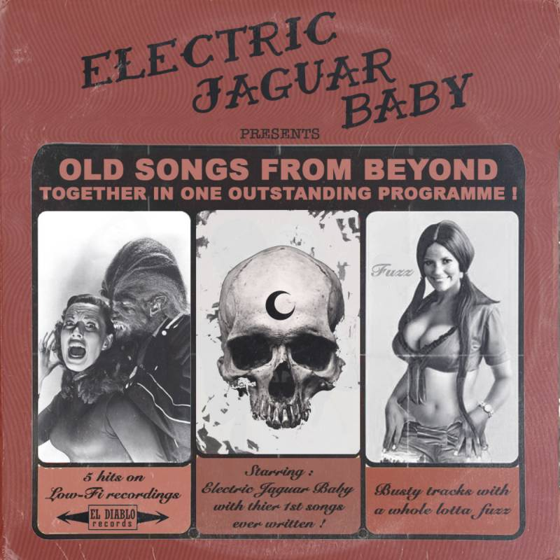 chronique Electric Jaguar Baby - Old Songs from Beyond