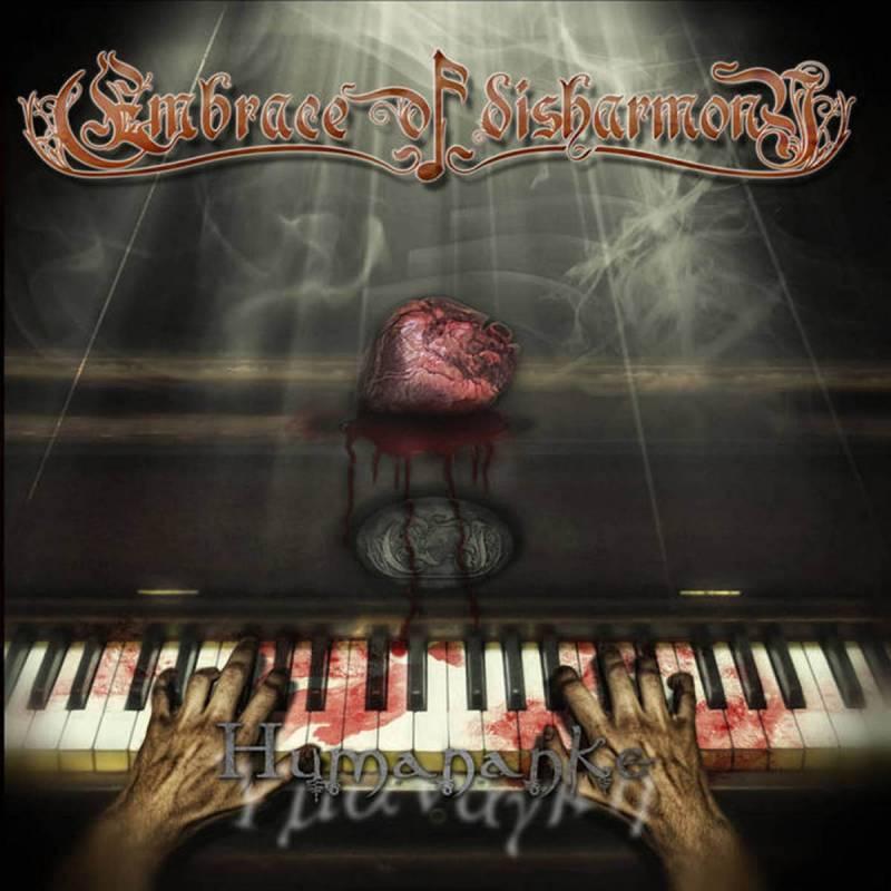 chronique Embrace Of Disharmony - Humananke