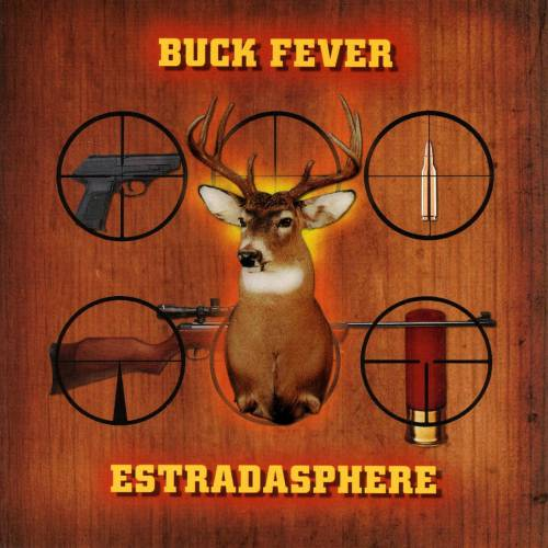 chronique Estradasphere - Buck Fever