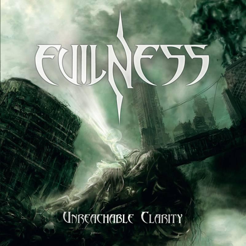 chronique Evilness - Unreachable Clarity