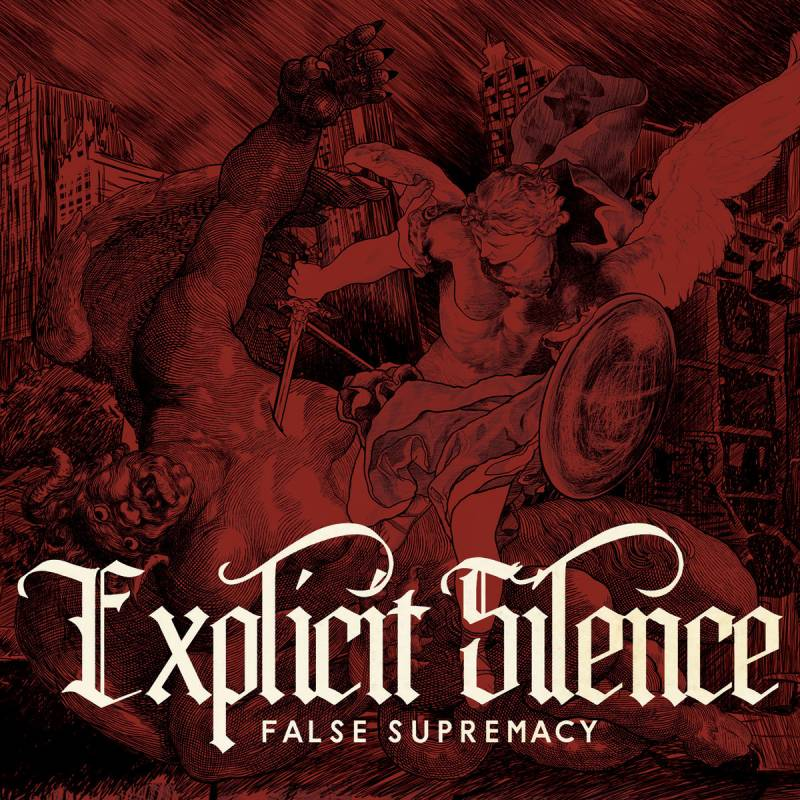 chronique Explicit Silence - False Supremacy