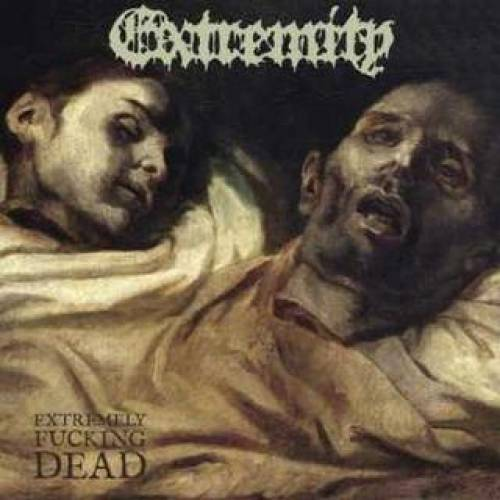 Extremity - Extremely Fucking Dead (chronique)