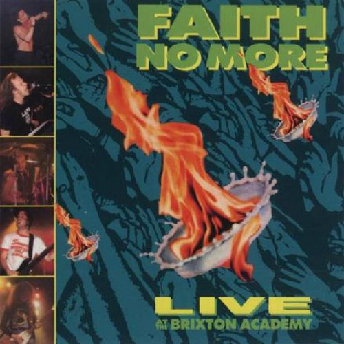 chronique Faith No More - Live at the Brixton Academy