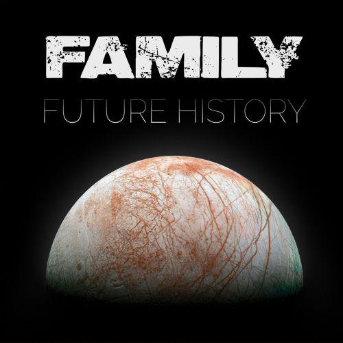 chronique Family - Future History