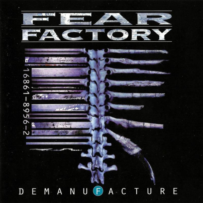 chronique Fear Factory - Demanufacture